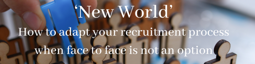Recruiting Remotely in the 'New World'
